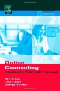 Online Counseling A Handbook for Mental Health Professionals